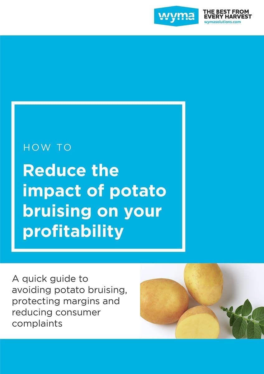 Avoid potato bruising and increase profit